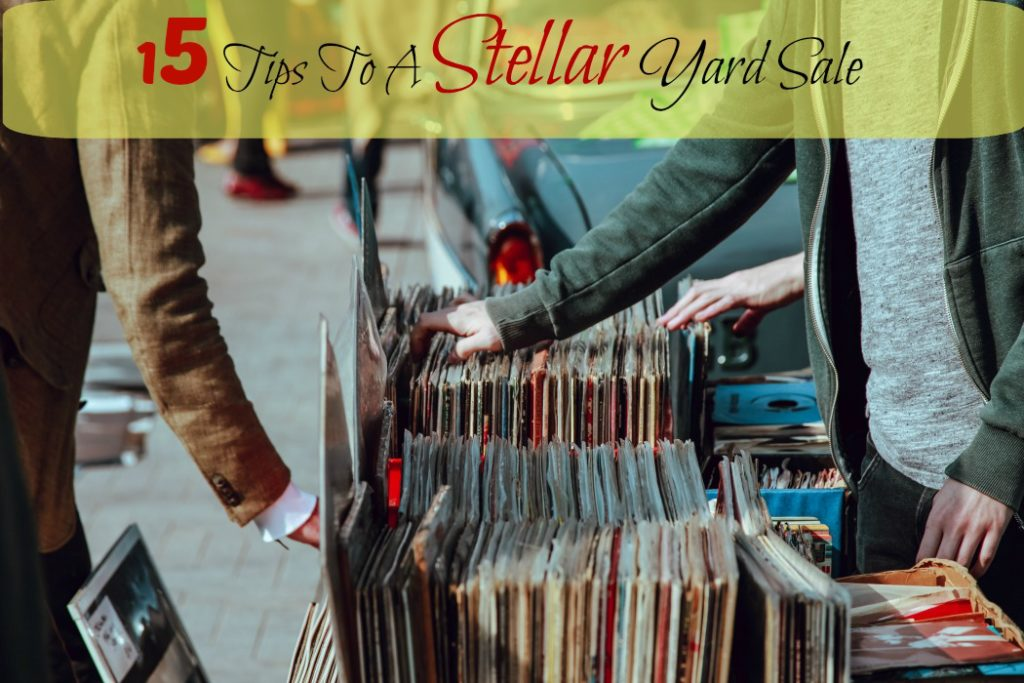 15 Tips to A Stellar Yard Sale, deedeedoes.com