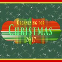 Are You on Track with Getting Organized for Christmas?