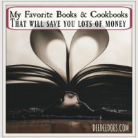 My Favorite Books and Cookbooks That Will Save You Lots of Money