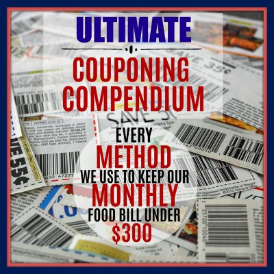 The Ultimate Couponing Compendium – Methods to Keep Your Grocery Bill Under $300/Month