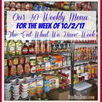 "Our $0 Weekly Menu for the Week of October 2, 2017 – The ""Eat What We Have"" Week"