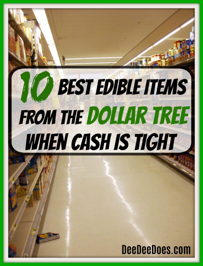 10 edible items Dollar Tree dollar store stock pantry