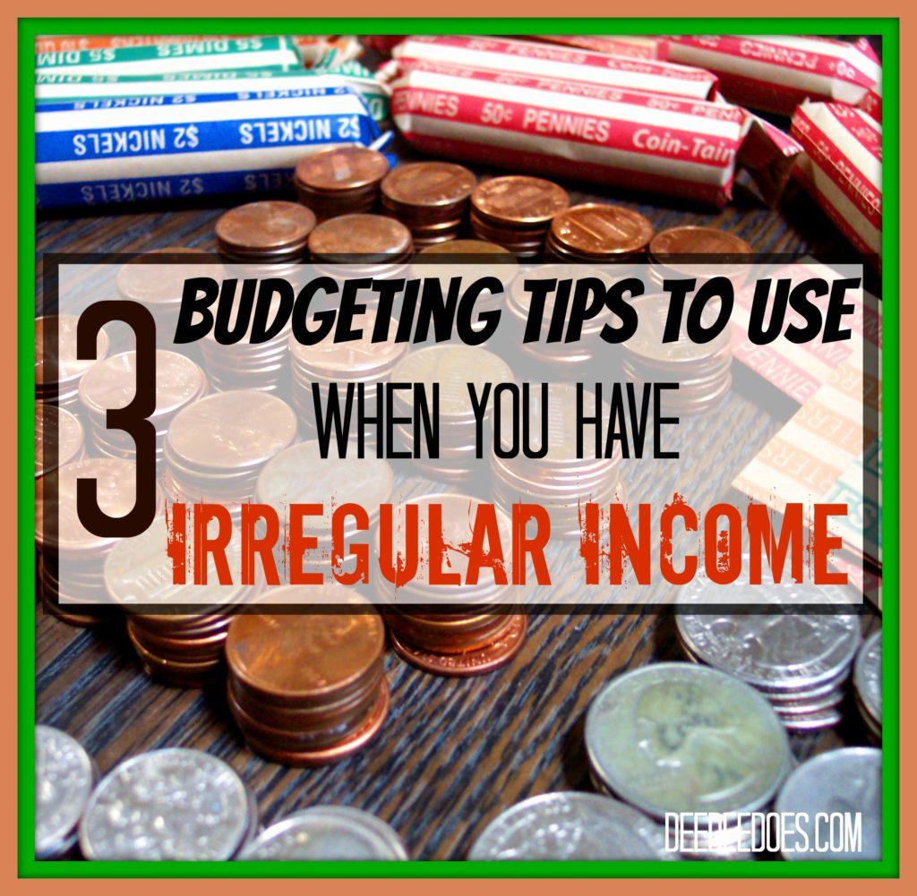 3 budgeting tips irregular income