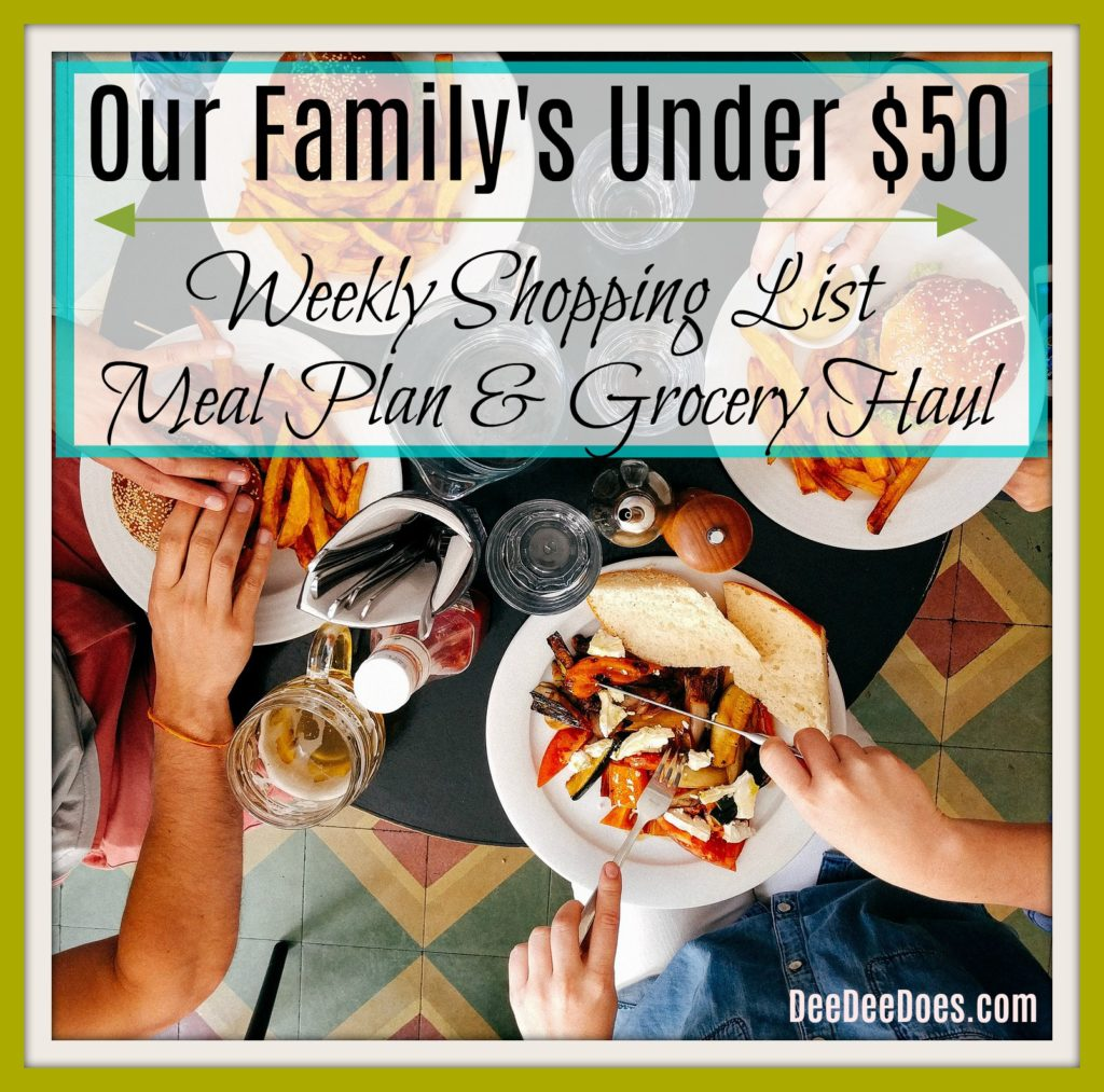 family's weekly meal plan grocery list grocery haul $50