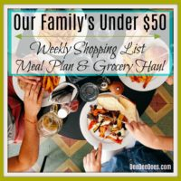 Our Under $50 Weekly Grocery List, Meal Plan & Grocery Haul for the Week of September 18