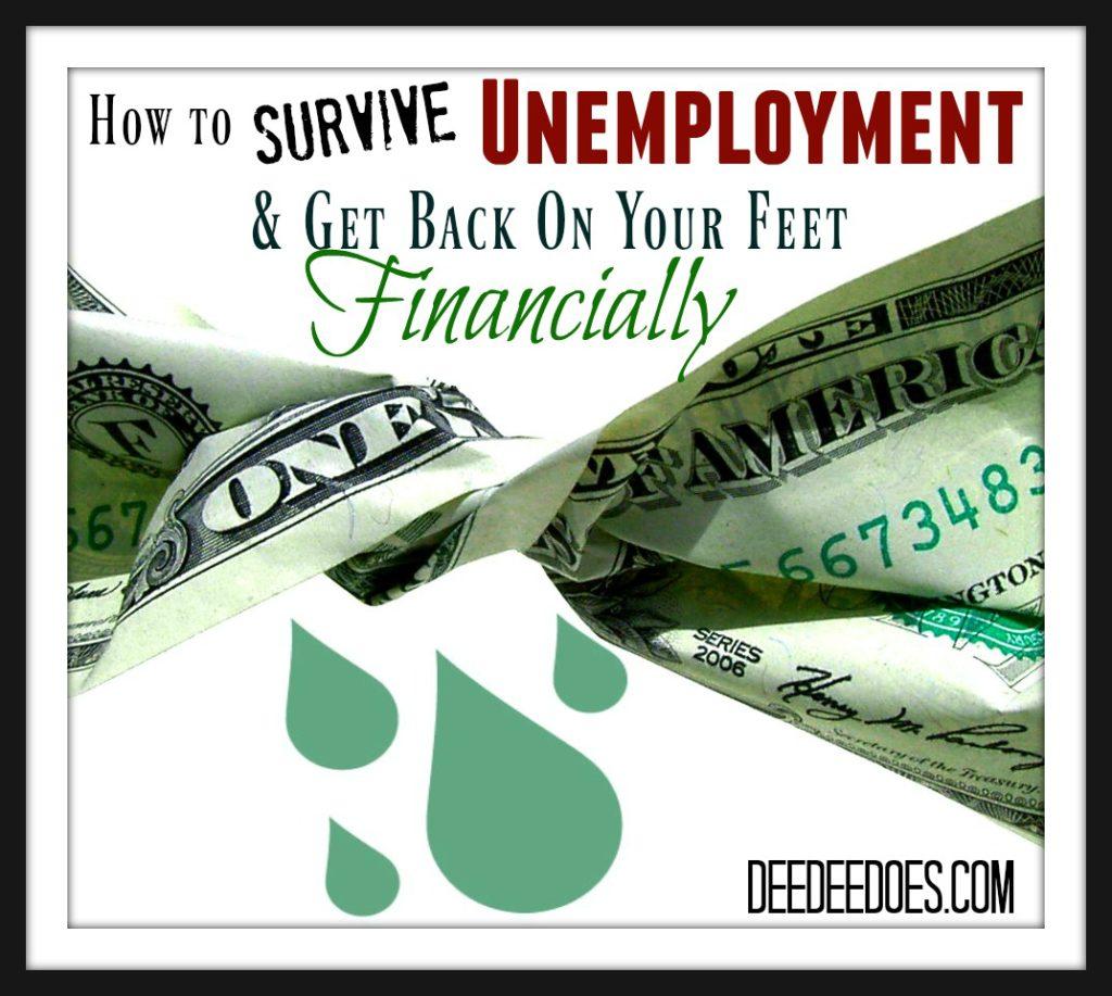 Survive Unemployment Get Back Feet Financially