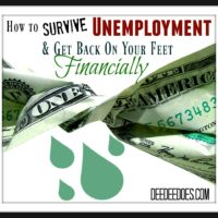 How to Survive Unemployment and Get Back On Your Feet Financially