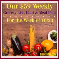 Our $59 Weekly Grocery List, Haul and Meal Plan for the Week of October 23