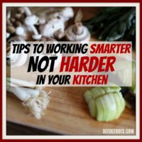 tips working smarter not harder kitchen