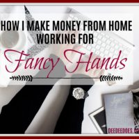 How I Make Money from Home Working for Fancy Hands – Anytime I Want to!