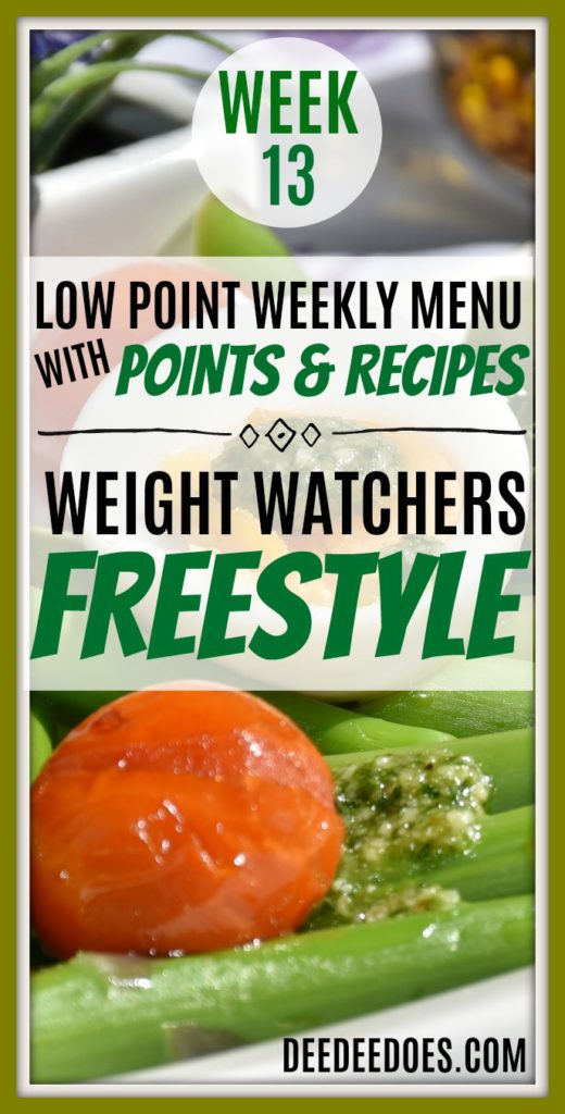 Week 13 Weight Watchers Freestyle Diet Plan Menu Week 4/2/18