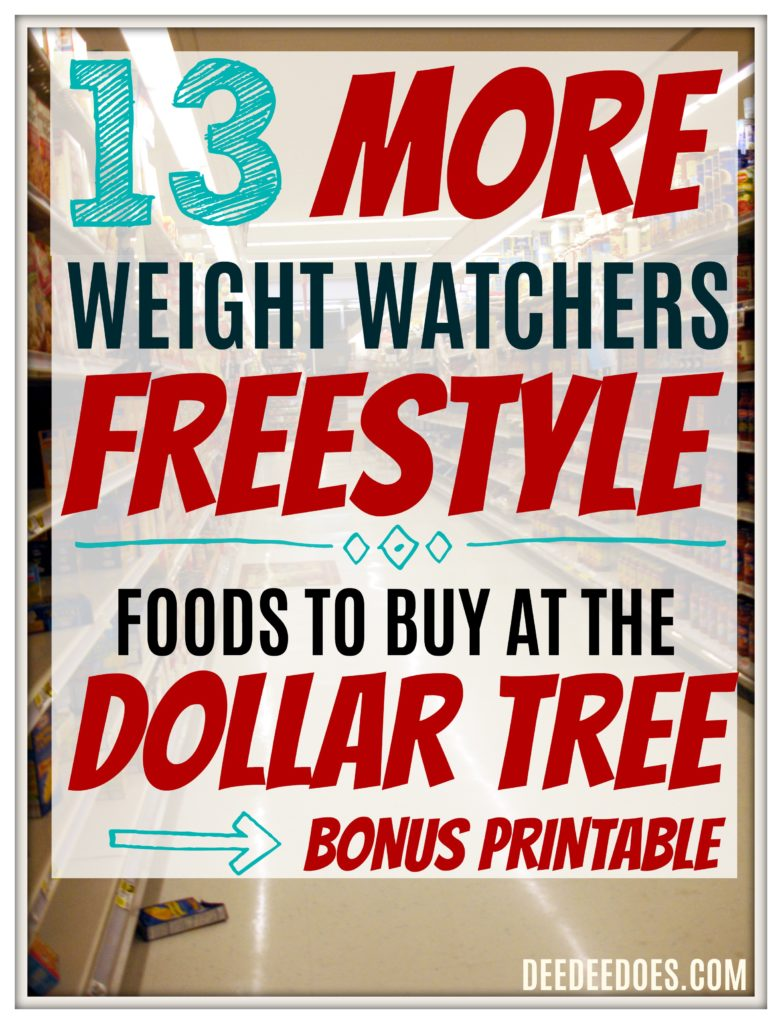 13 Dollar Tree Weight Watchers Freestyle Friendly Foods Printable