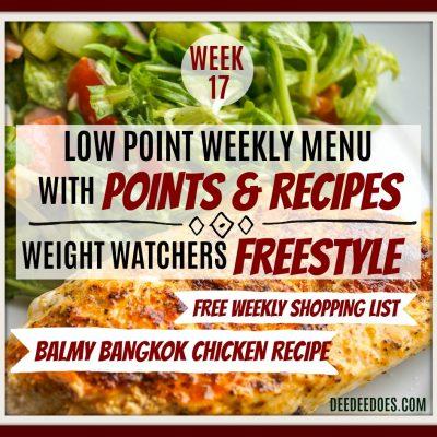 Week 17 – Weight Watchers Freestyle Diet Plan Menu – Week of 4/23/18