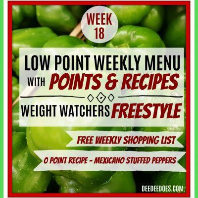 Week 18 – Weight Watchers Freestyle Diet Plan Menu – Week of 4/30/18