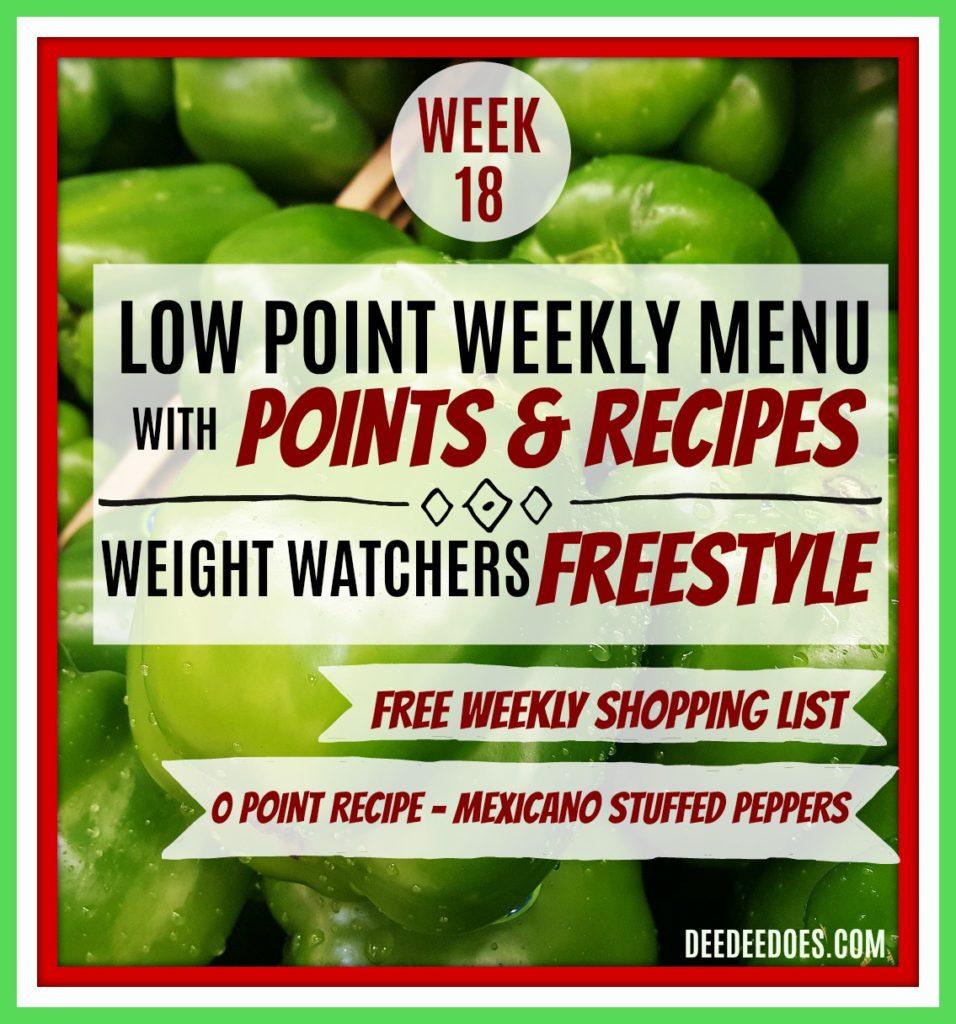 Week 18 Weight Watchers Freestyle Diet Plan Menu 4/30/18