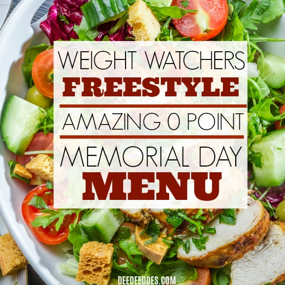 Weight Watchers Freestyle 0 Point Memorial Day Party Menu