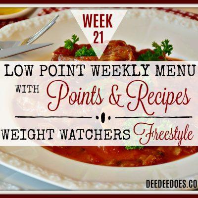 Week 21 – Weight Watchers Freestyle Diet Plan Menu – Week of 5/21/18