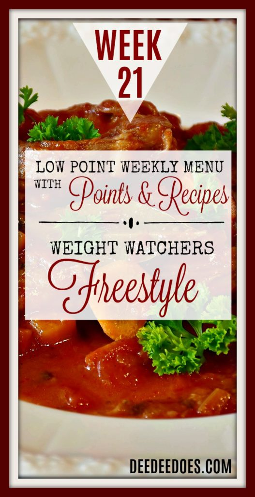 Week 21 Weight Watchers Freestyle Diet Plan Menu Week 5/21/18