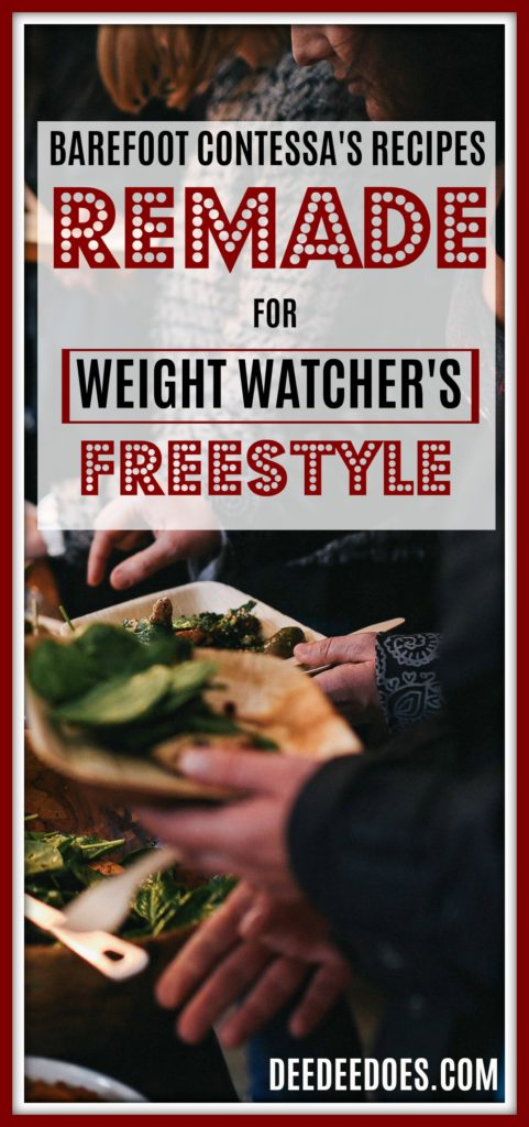 Barefoot Contessa's Recipes REMADE Weight Watchers Freestyle Way