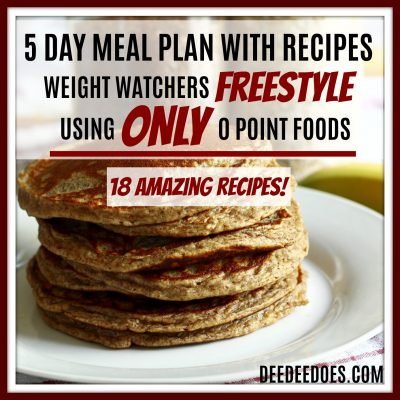 NEW! 5 DAY MEAL PLAN FOR WEIGHT WATCHERS FREESTYLE USING 0 POINT FOODS