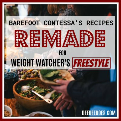 Barefoot Contessa's Recipes REMADE the Weight Watchers Freestyle Way