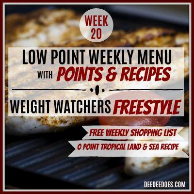 Week 20 – Weight Watchers Freestyle Diet Plan Menu – Week of 5/14/18