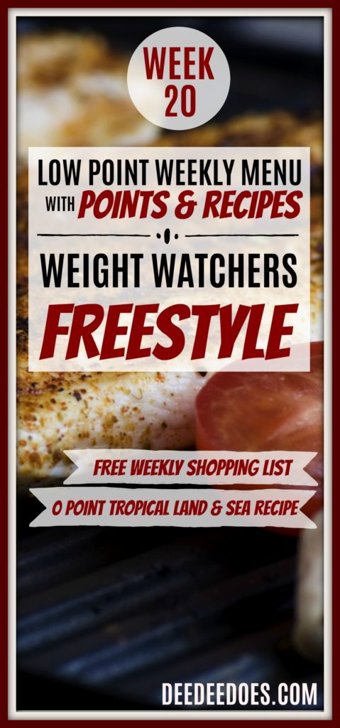 Week 20 Weight Watchers Freestyle Diet Plan Menu Week 5/14/18