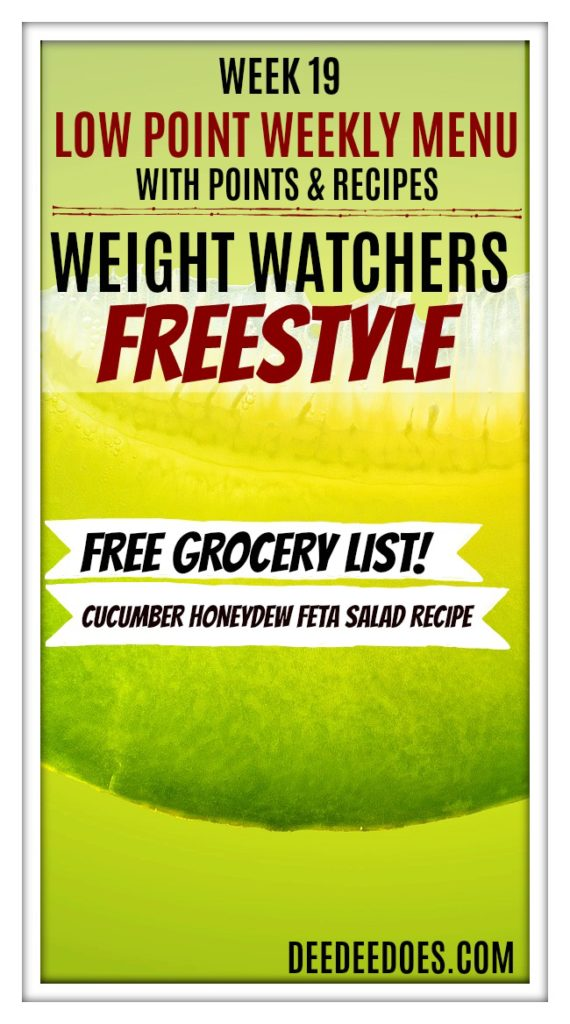 Week 19 Weight Watchers Freestyle Diet Plan Menu Week 5/7/18
