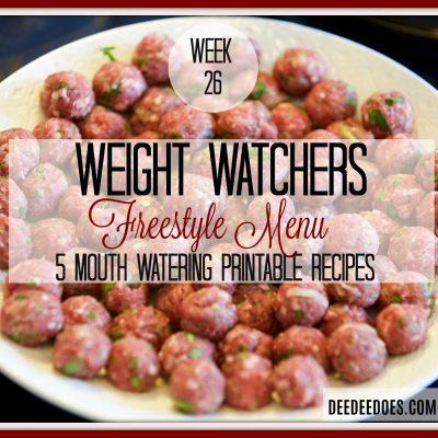 Week 26 – Weight Watchers Freestyle Diet Plan Menu – Week of 7/2/18