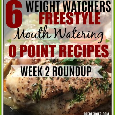 All 0 Point Printable Weight Watchers Freestyle Recipes – Week 2 Roundup