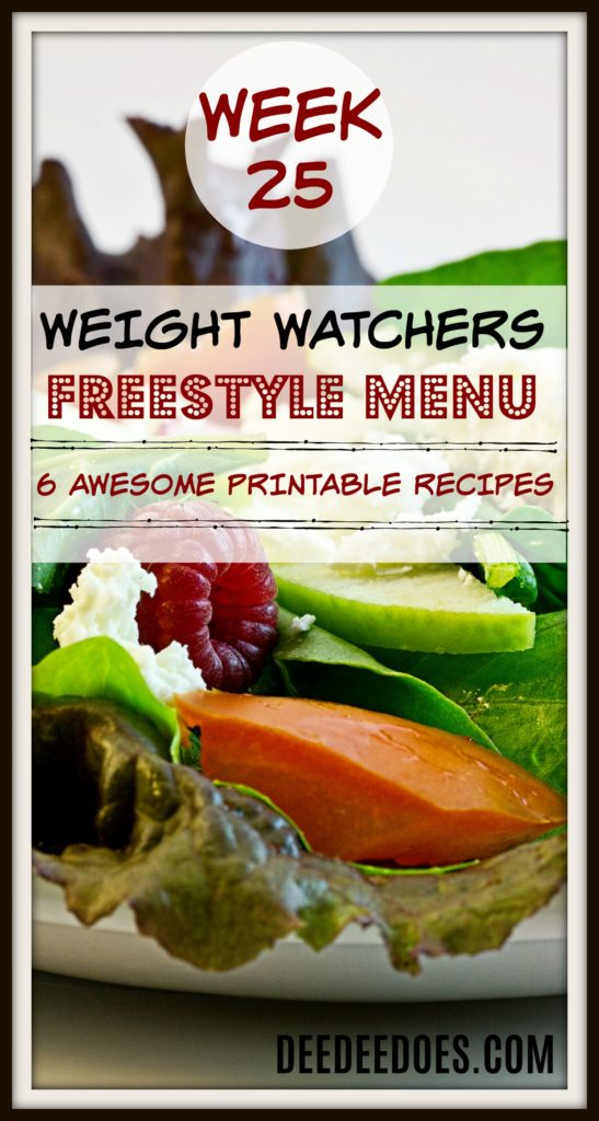 Week 25 Weight Watchers Freestyle Diet Plan Menu Week 6/25/18