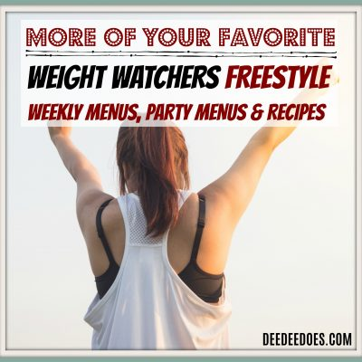 More of Your Favorite Weight Watchers Freestyle Menus, Recipes & More