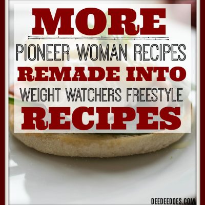More Pioneer Woman's Recipes Lightened Up for Weight Watchers Freestyle