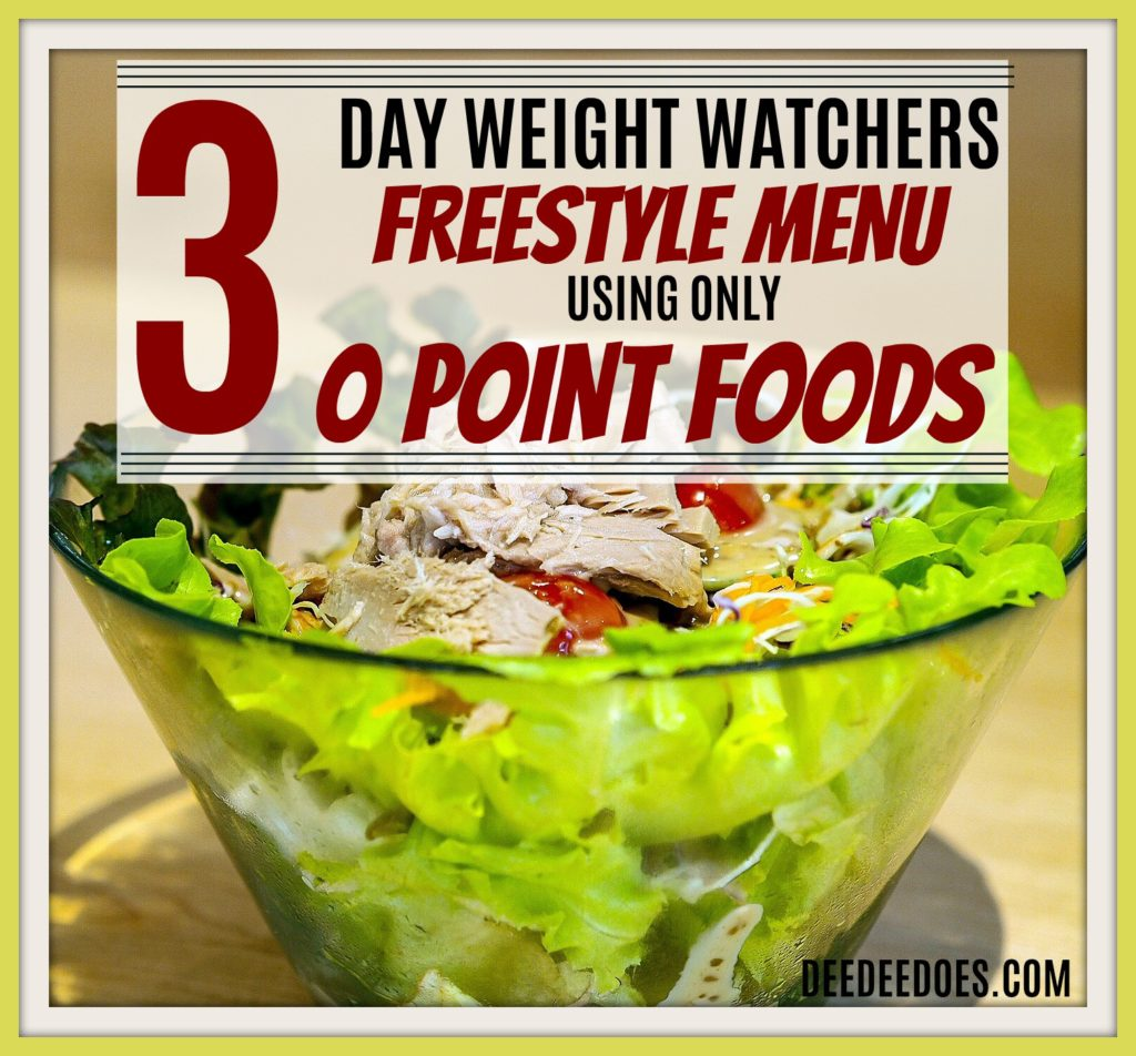New 3 Day Menu Using 0 Point Weight Watchers Freestyle Foods