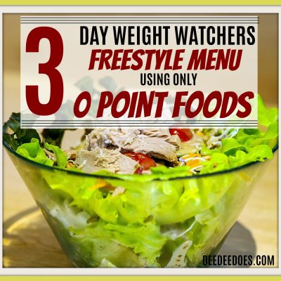 New! 3 Day Menu Using Only 0 Point Weight Watchers Freestyle Foods – Brand New 0 Point Recipes