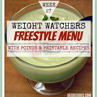 Week 27 – Weight Watchers Freestyle Diet Plan Menu – Week of 7/9/18