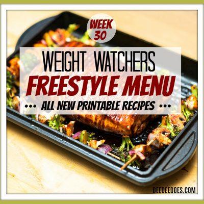 Week 30 – Weight Watchers Freestyle Diet Plan Menu – Week of 7/30/18