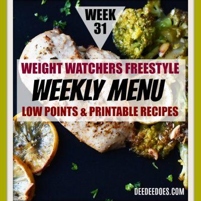 Week 31 – Weight Watchers Freestyle Diet Plan Menu – Week of 8/6/18