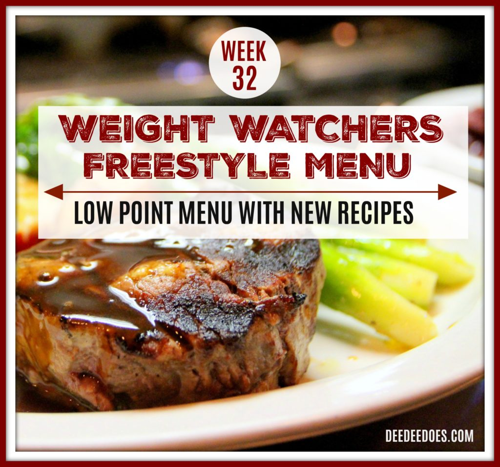 Week 32 Weight Watchers Freestyle Diet Plan Menu Week 8/13/18