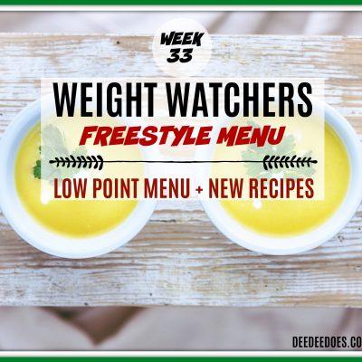 Week 33 – Weight Watchers Freestyle Diet Plan Menu – Week of 8/20/18