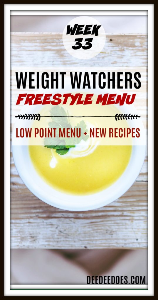 Week 33 Weight Watchers Freestyle Diet Plan Menu Week 8/20/18