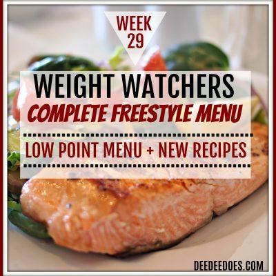 Week 29 – Weight Watchers Freestyle Diet Plan Menu – Week of 7/23/18