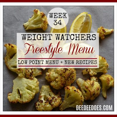 Week 34 -Weight Watchers Freestyle Diet Plan Menu – Week of 8/27/18