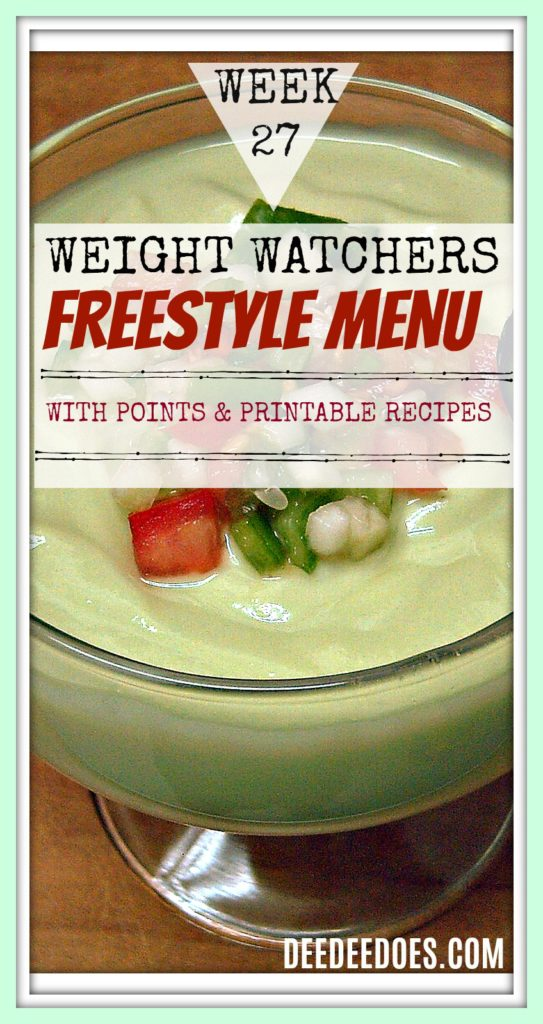 Week 27 Weight Watchers Freestyle Diet Plan Menu Week 7/9/18