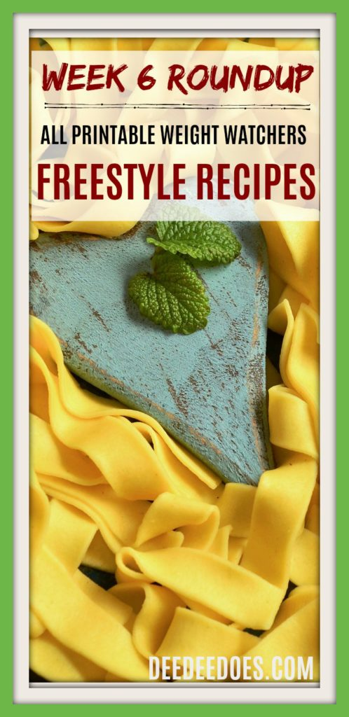 Printable Weight Watchers Freestyle Recipes Week 6 Roundup
