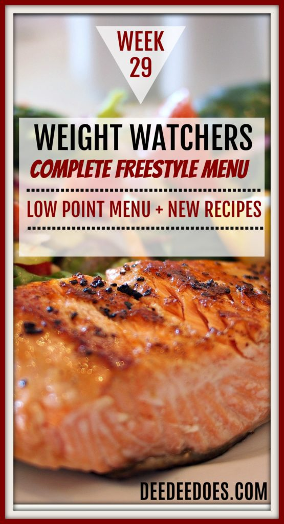 Week 29 Weight Watchers Freestyle Diet Plan Menu Week 7/23/18