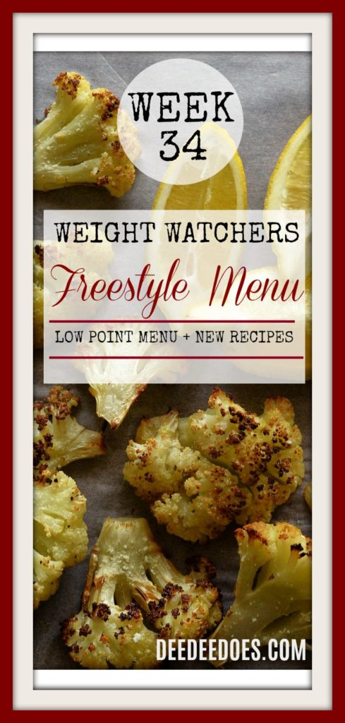Week 34 Weight Watchers Freestyle Diet Plan Menu Week 8/27/18