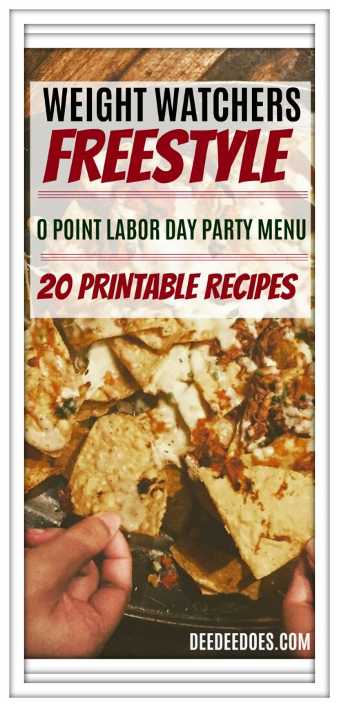 Weight Watchers Freestyle 0 Point Party Menus for Labor Day Weekend