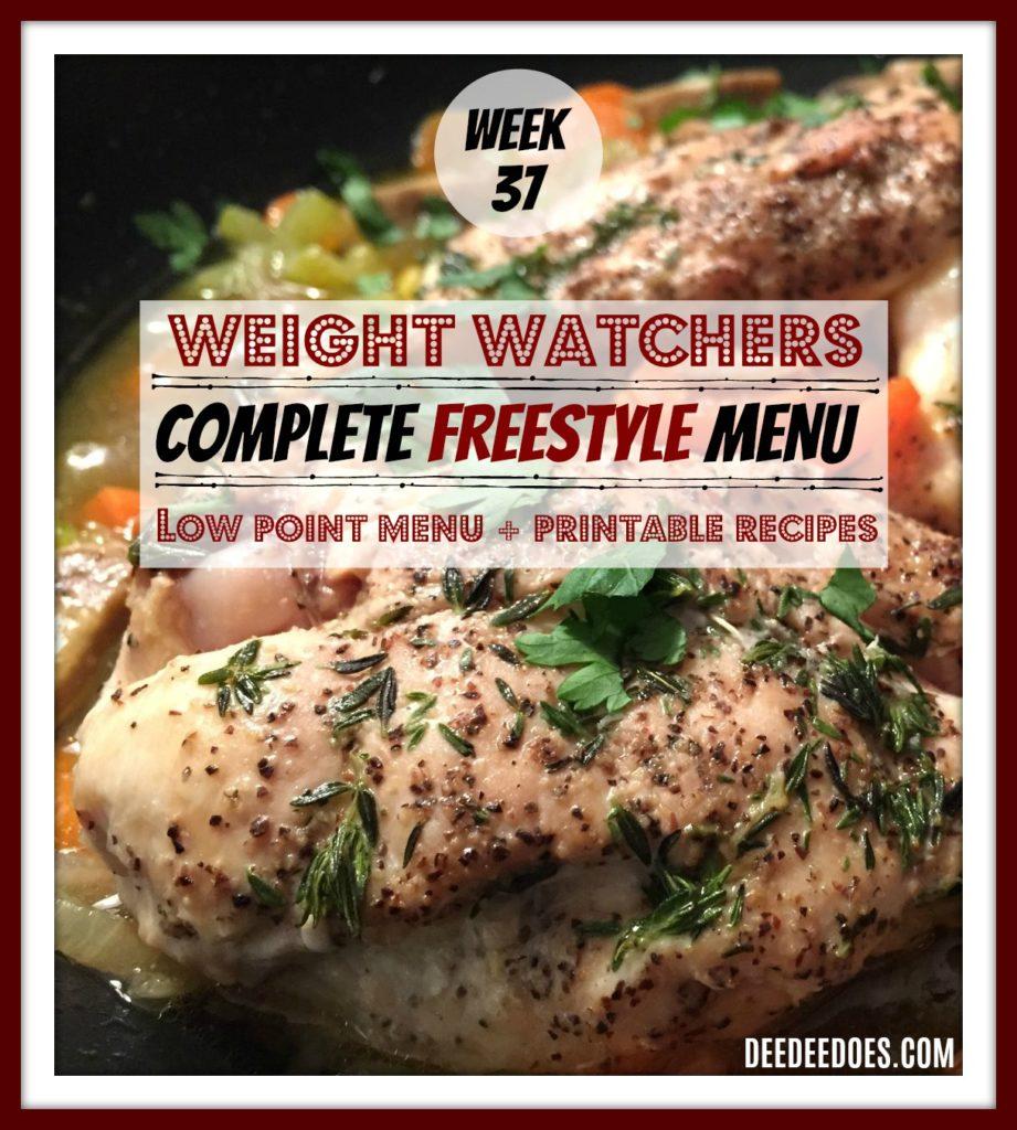 Week 37 Weight Watchers Freestyle Diet Plan Menu Week 9/21/18