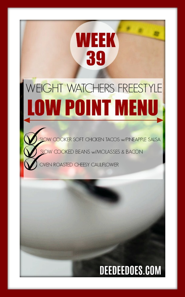 Week 39 Weight Watchers Freestyle Diet Plan Menu Week 10/5/18